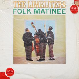 Limeliters - Folk Matinee