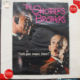 Smothers Brothers - Curb Your Tongue, Knave!