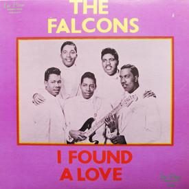 Falcons - I Found A Love – The Falcons' Story Part Two