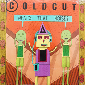 Coldcut - What's That Noise? (sealed)