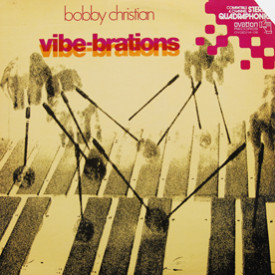 Bobby Christian - Vibe-Brations