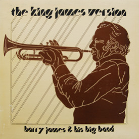 Harry James And His Big Band - King James Version
