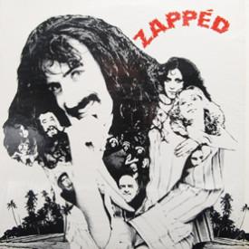 Captain Beefheart, Alice Cooper, Frank Zappa, Tim Buckley, Various - Zapped