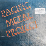 Various - Pacific Metal Project (sealed)