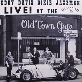 Eddy Davis Dixie Jazzmen - Live at The Old Town Gate