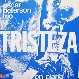 Oscar Peterson Trio - Tristeza On Piano