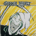 Sudden Impact - No Rest For The Wicked