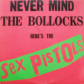 "Sex Pistols - Never Mind The Bollocks (with ""Submission"" sticker)"