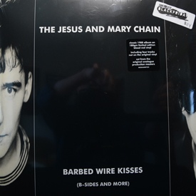 Jesus And Mary Chain - Barbed Wire Kisses (B-Sides And More)