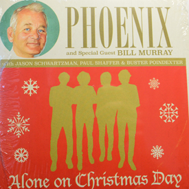 Phoenix and Bill Murray - Alone On Christmas Day