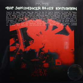 Jon Spencer Blues Explosion - That's It Baby Right Now We Got To Do It Let's Dance!