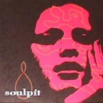 Soulpit - Log O Poop/ My gut/ Strange Ways
