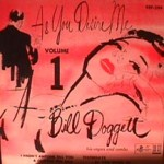 Bill Doggett - As You Desire Me (Vol. 1)