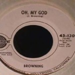 Browning - It's Funny How it Happens/ Oh My God
