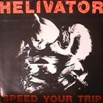 Helivator - Speed Your Trip