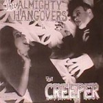 Almighty Hangovers - Creeper / Monster Medley