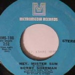 Bobby Sherman - Hey, Mister Sun/ Two Blind Minds