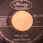 Johnny Preston - Feel So Fine/ I'm Starting To Go Steady