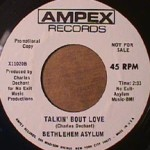 Bethlehem Asylum - Child of the Mountain/ Talkin about Love