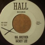 Dickey Lee - Big Brother/ She's Walking Away