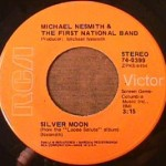 Michael Nesmith - Silver Moon/ Lady of the Valley