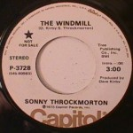 Sonny Throckmorton - Windmill/ Do Nothin Somethin