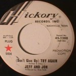Jeff and Jon - Try Again/ Didn't I Tell You