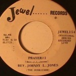 Rev Johnny Jones - Prayer #1/ Come By Here