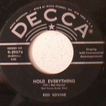 Red Sovine/ Webb Pierce - Little Rosa/ Hold Everything