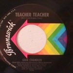 Gene Chandler - Teacher Teacher/ Pit of Loneliness