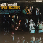 Rolling Stones - Got Live If You Want It! LP