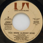 Jimmy Briggs - You Were Almost Mine/Trying To Find A Way