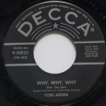 Toni Arden - Why, Why, Why