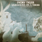 Joseph E. Brockman - Ivory Tiger Variations On A Theme