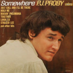 P.J. Proby - Somewhere