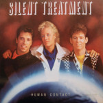 Silent Treatment - Human Contact