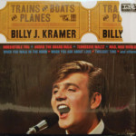 Billy J. Kramer - Trains And Boats And Planes