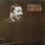 Erroll Garner - Master Of The Keyboard