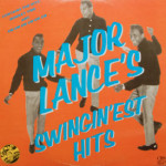 Major Lance - Swingin'est Hits Of Major Lance