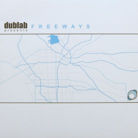 Dublab Presents Freeways