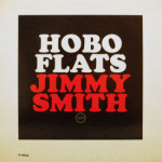 Jimmy Smith - Hobo Flats