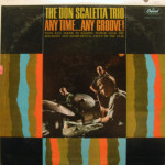 Don Scaletta Trio - Any Time...Any Groove!