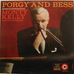 Monty Kelly - Porgy And Bess