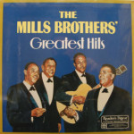 Mills Brothers - Greatest Hits