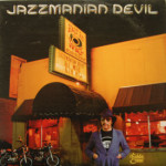 Jazzmanian Devil - Thanks For The Goodbyes