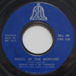 Merrilee Rush - Angel Of The Morning/Reap What You Sow