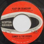 Candy & The Kisses - Keep On Searchin'/Together