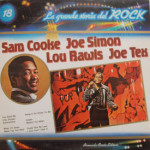 Sam Cooke/Joe Simon/Lou Rawls/Joe Tex - La Grande Storia Del Rock