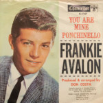 Frankie Avalon - You Are Mine/Ponchinello
