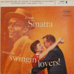 Frank Sinatra - Songs For Swingin' Lovers Part 1
